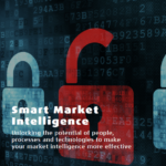 Smart Market Intelligence - Unlocking the potential of people, processes and technologies to make your market intelligence more effective.